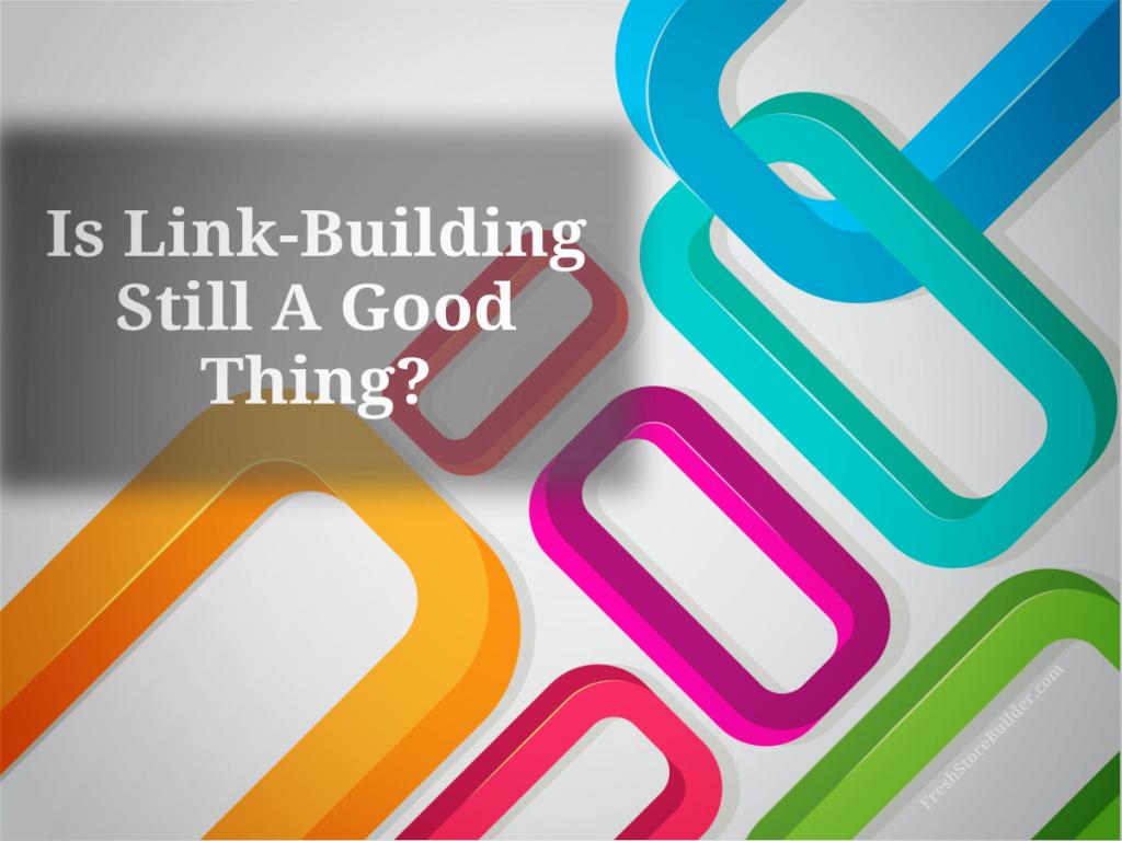 Is Link-building Still Good - FSB