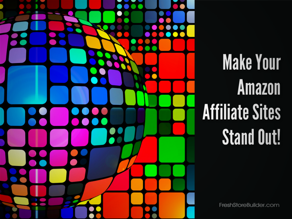 Make Amazon Affiliate Site Stand Out - FSB