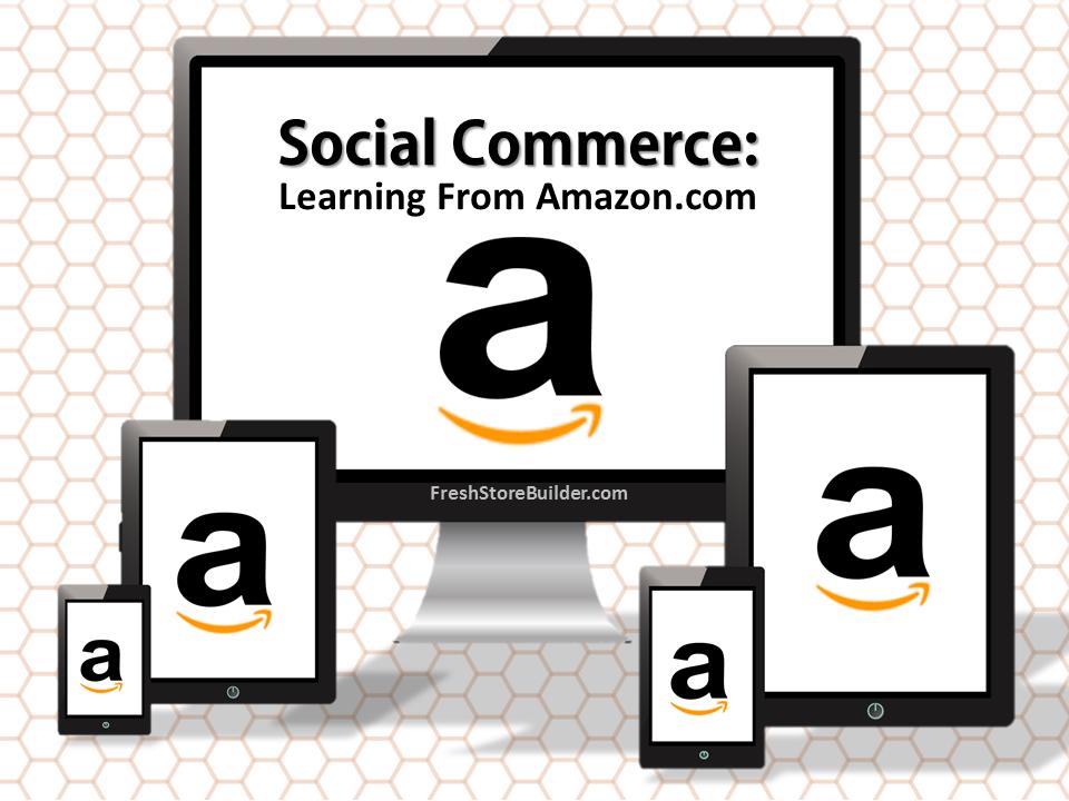 Amazon & Social Commerce